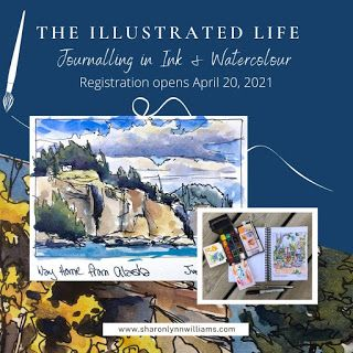 """""""The Illustrated Life: Journaling in Ink & Watercolour"""" online course is opening!!"""