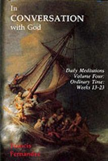 Rereading: In Conversation with God by Francis Fernandez-Carvajal