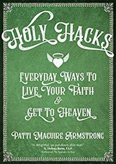Holy Hacks by Patti Armstrong