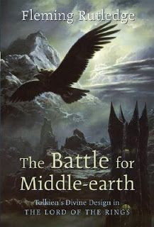 The Battle for Middle Earth: Tolkien's Divine Design in The Lord of the Rings