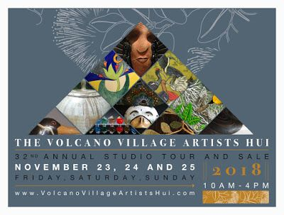 The Volcano Village Artists Hui Studio Tour and Sale 2018