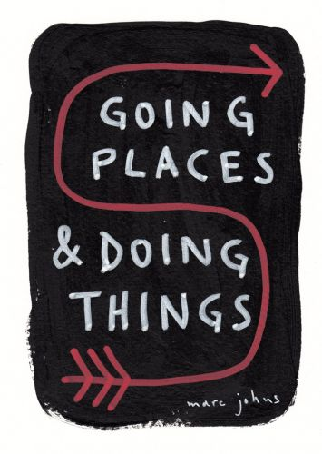 Going places and doing things