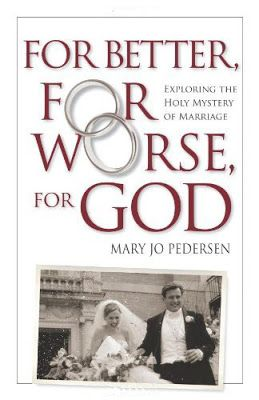 Like a Marriage Retreat in a Book: Reviewing For Better, For Worse, For God