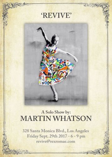 """Preview: Martin Whatson """"REVIVE"""" Los Angeles Exhibition - September 29th"""