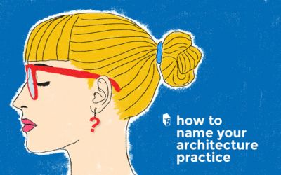 How to Name Your Architecture Practice to Improve Your Chances of Success