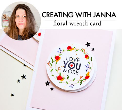 Creating with Janna- floral wreath card