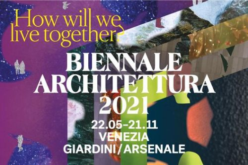 Venice Biennale 2021 to Open to the Public from May 22nd to November 21st
