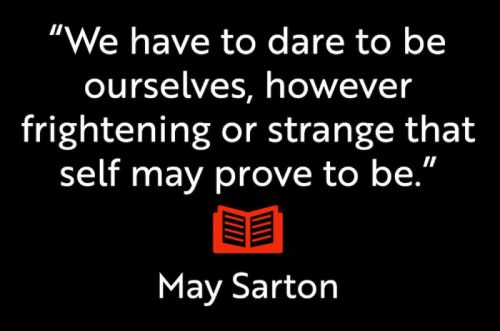 Phenomenal Woman May Sarton Dares Us to Be Ourselves