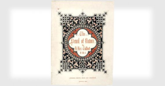 The Pencil of Nature: Read One of the World's First Photo Books