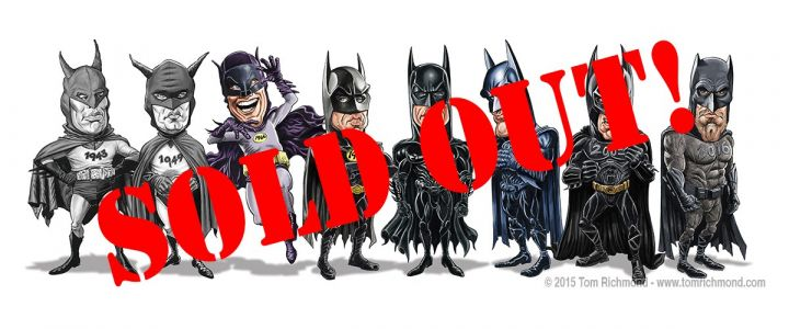 Batman Print Sold Out!