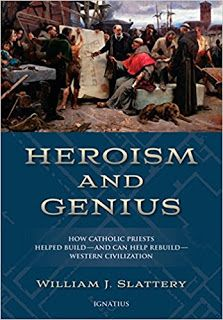 This Just In: Heroism and Genius by William J. Slattery