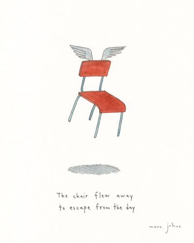 The chair flew away to escape from the day