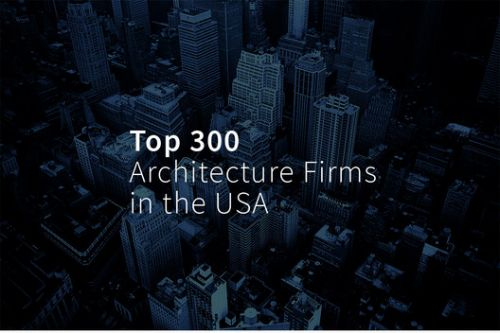 Top 300 Architecture Firms in the USA for 2018