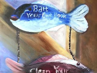 Bait Your Own Hook, Clean Your Own Fish, by Melissa A. Torres, 12x9 oil on canvas panel