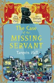 Rereading - The Case of the Missing Servant by Tarquin Hall
