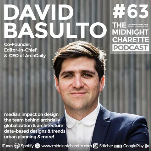 ArchDaily's Co-Founder David Basulto Shares Our Guiding Philosophies in Podcast Interview