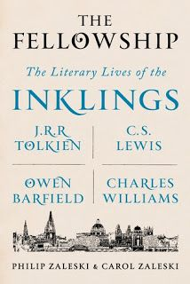 The Fellowship: The Literary Lives of the Inklings by Philip Zaleski and Carol Zaleski