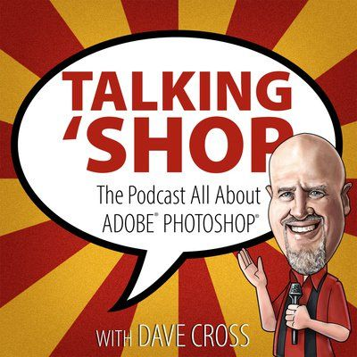 """""""Talking 'Shop"""" is a New Podcast All About Photoshop"""