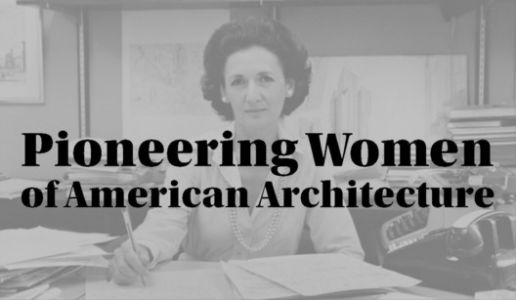 New Website For Women Pioneers in Architecture