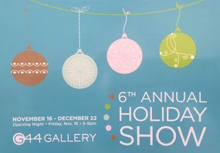 G44 Gallery Holiday Show