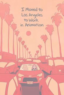 """""""I Moved to LA to Work in Animation"""" new 96-page graphic novel"""