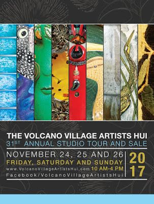 Volcano Village Artists Huiʻs 31st Annual Studio Tour and Sale!