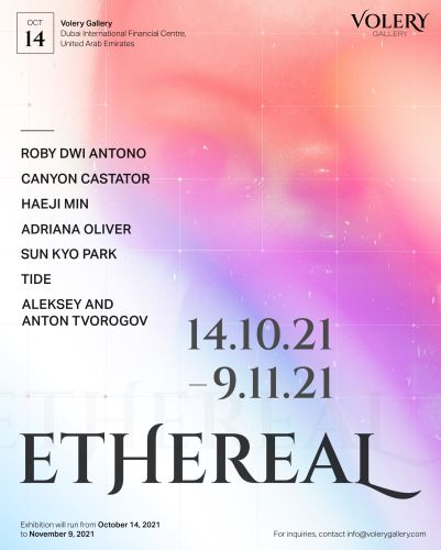 """""""Ethereal"""" Group Exhibition at Volery Gallery in Dubai, UAE"""