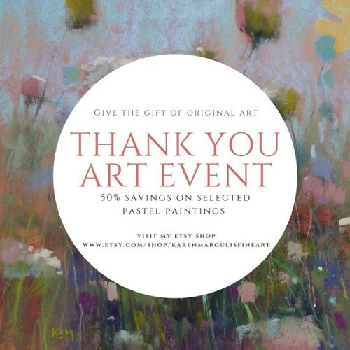 The Sale You Have Been Waiting For! 50% Off Original Pastel Paintings!