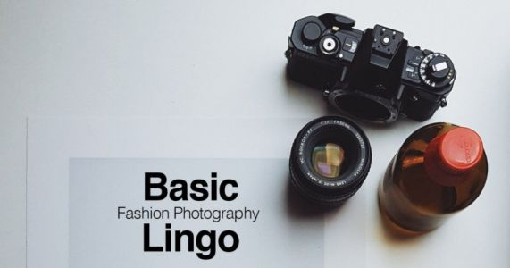 The Basic Lingo Every Fashion Photographer Needs to Know