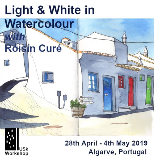 USk Workshop: Light & White in Watercolour, Portugal 28th April - 4th May 2019