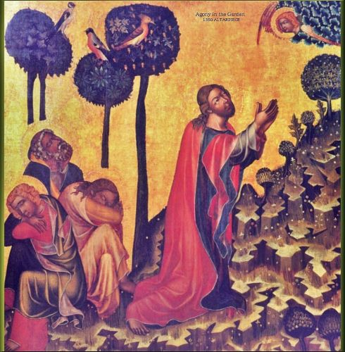 After The Last Supper - 1350 Jesus & The Garden of Gethsemane