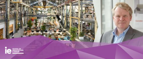 The Workplace Paradox: Join the IE School of Architecture and Design's Master Class