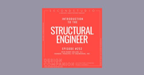 The Second Studio Podcast: Interview with Randy Collins, Structural Engineer