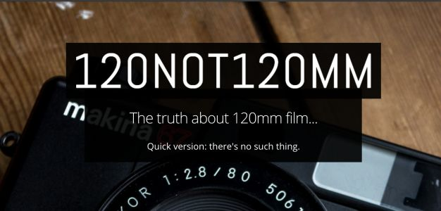 New Website Sets the Record Straight: There is No Such Thing as 120mm Film